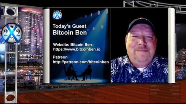 X 22 report Bitcoin Ben - A Lie Has To Yell, The Truth Is A Whisper, You Are Witnessing The Counterpunch